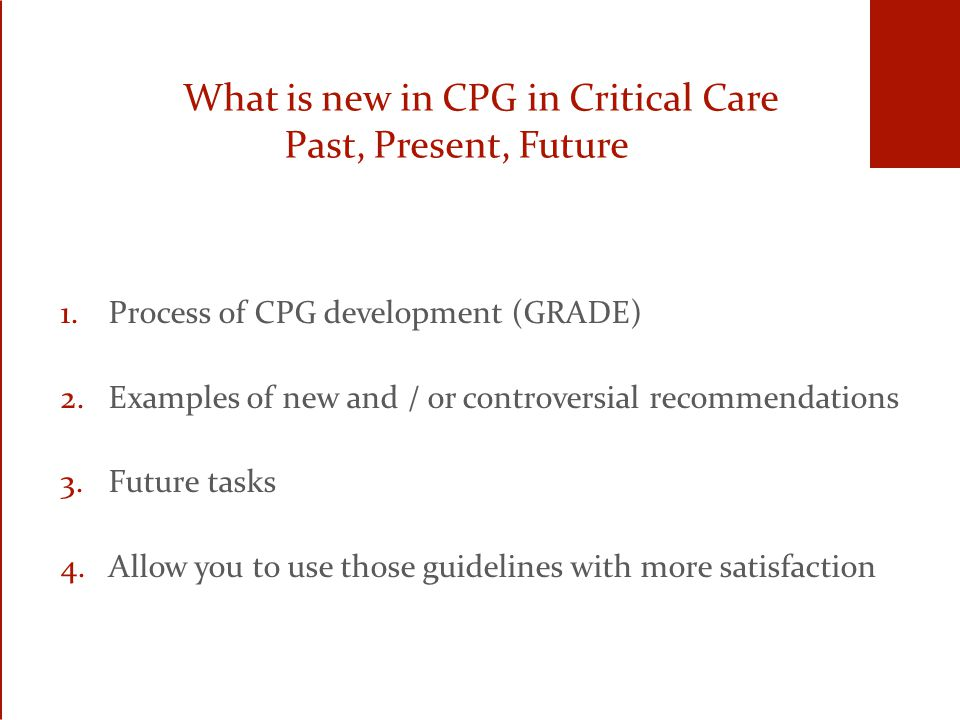 PAD guidelines - Pain Pain frequent (especially in cardiac surgery, especially in women) (B) All opioids, when titrated, are equally effective (C) Preemptive analgesis prior to chest tube removal (1C) Opioids first class of drugs (1C) The Behavioral Pain Scale (BPS) and the Critical-Care Pain Observation Tool (CPOT) are the most valid and reliable behavioral pain scales (B).