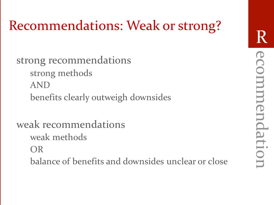 PAD guideliness Differences from previous 2002 guidelines: – Use of GRADE (connecting evidence with recommendations) – Use of professional librarian (19,000 papers, 472 references) – Scope (Pain, Agitation, Sedation, Delirium) – Anonymous pooling of opinions and assessments – Multidisciplinary approach (MD (9), RN (6), pharmacy (2), geriatrics)