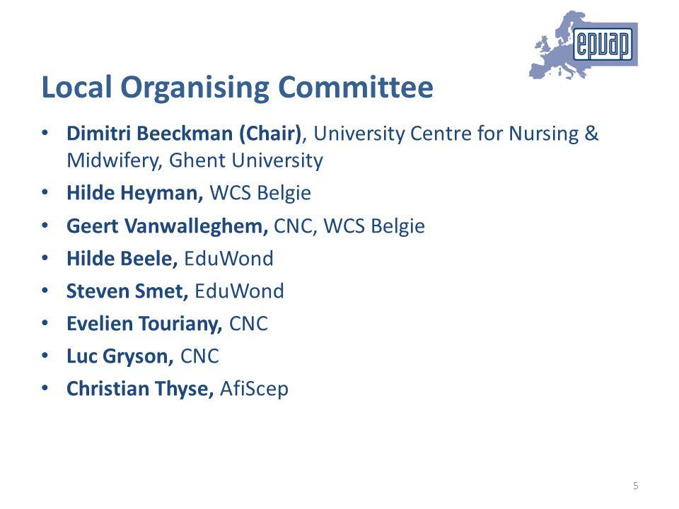 Local Organising Committee Dimitri Beeckman (Chair), University Centre for Nursing & Midwifery, Ghent University Hilde Heyman, WCS Belgie Geert Vanwal