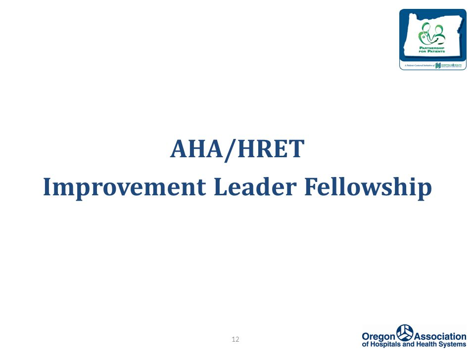 AHA/HRET Improvement Leader Fellowship 12
