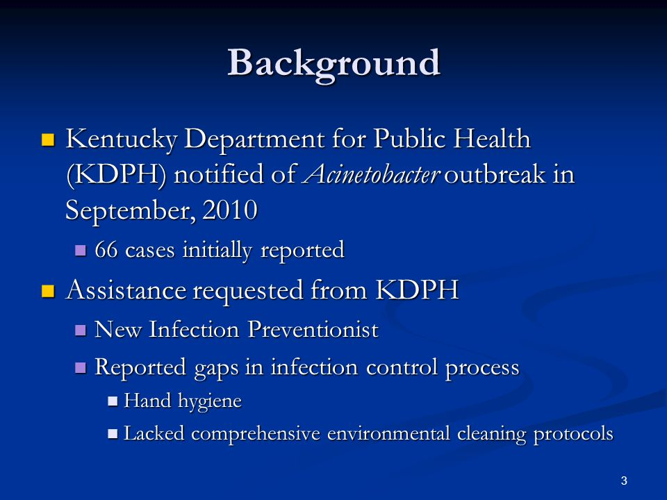 Background Response team assembled from KDPH and began on-site evaluation Response team assembled from KDPH and began on-site evaluation CDC collaboration CDC collaboration Medical epidemiologist Medical epidemiologist Laboratory experts Laboratory experts 4