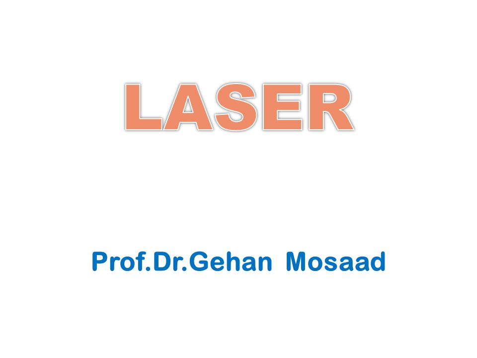 TYPES OF LASER(cont.) 2-Semiconductor diode lasers (Infrared LASER) based upon the gallium arsenide (Ga-As) or gallium aluminum arsenide (Ga-Al-As).