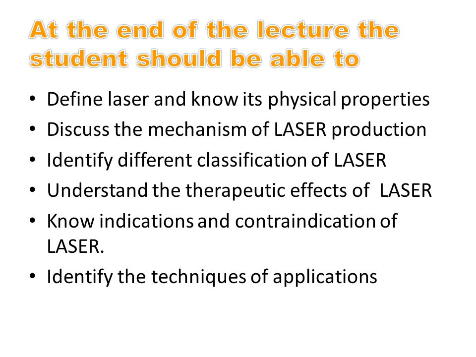 Therapeutic effects of LASER Laser has three main effects: I- Effect on tissue healing (wound and bone healing): a- wound healing: 1.Enhance collagen synthesis.