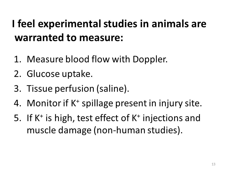 1.Measure blood flow with Doppler. 2.Glucose uptake.