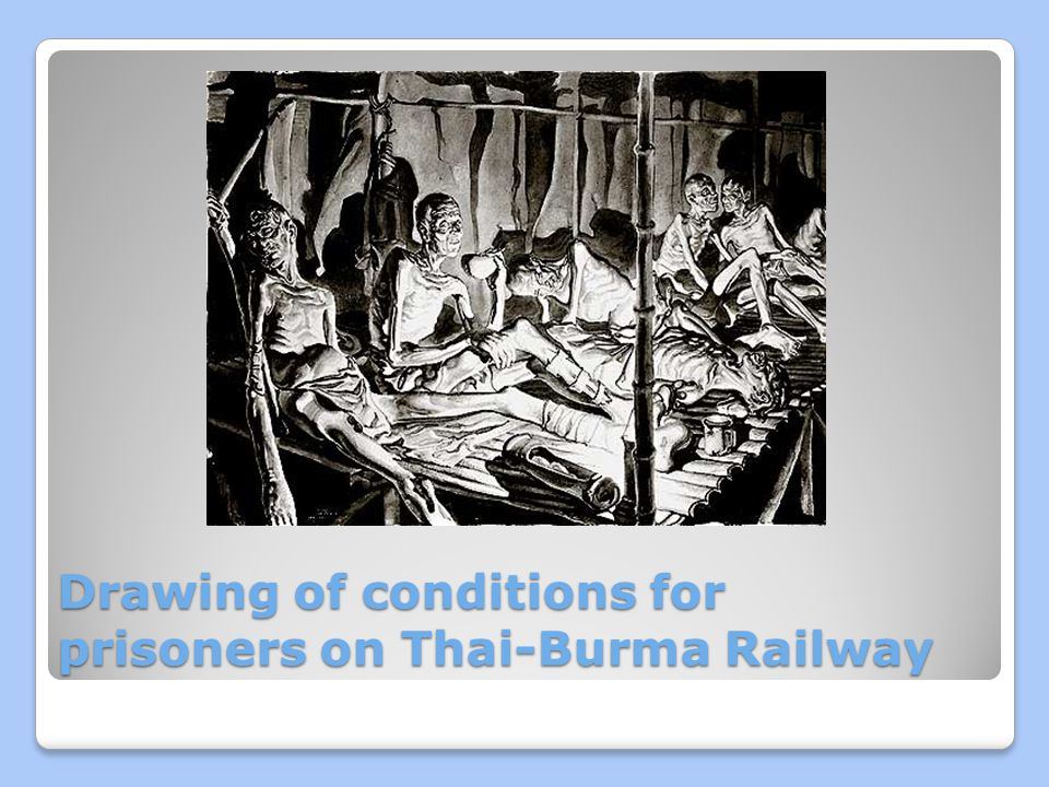 Drawing of conditions for prisoners on Thai-Burma Railway