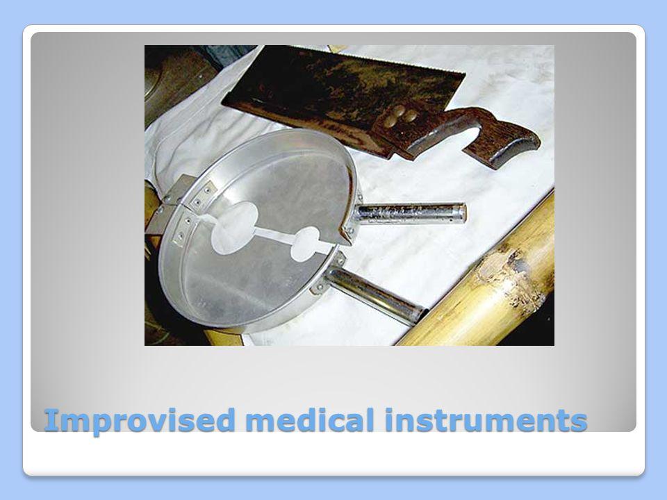 Improvised medical instruments