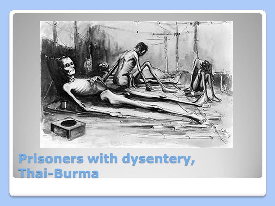 Prisoners with dysentery, Thai-Burma