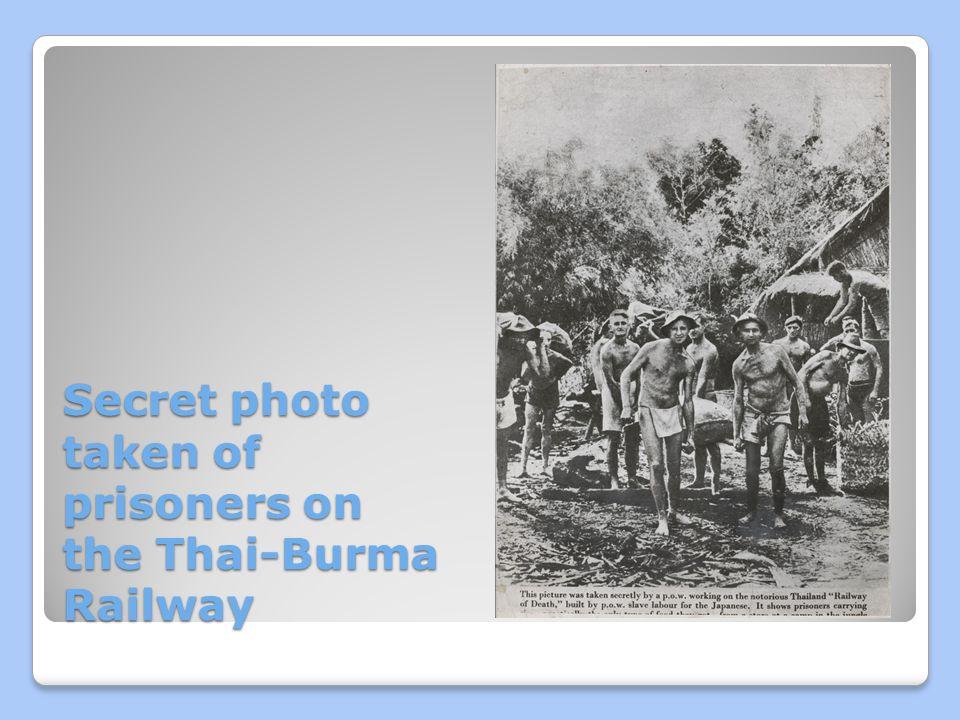 Secret photo taken of prisoners on the Thai-Burma Railway