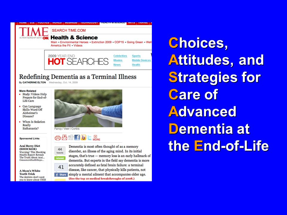 Choices, Attitudes, and Strategies for Care of Advanced Dementia at the End-of-Life