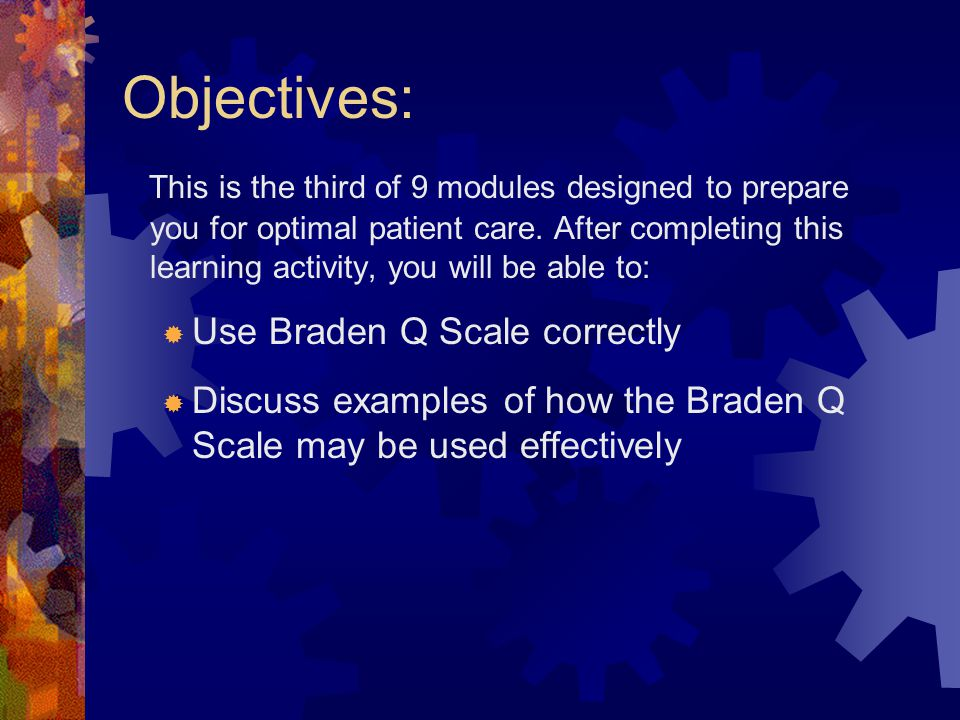 Objectives: This is the third of 9 modules designed to prepare you for optimal patient care. After completing this learning activity, you will be able