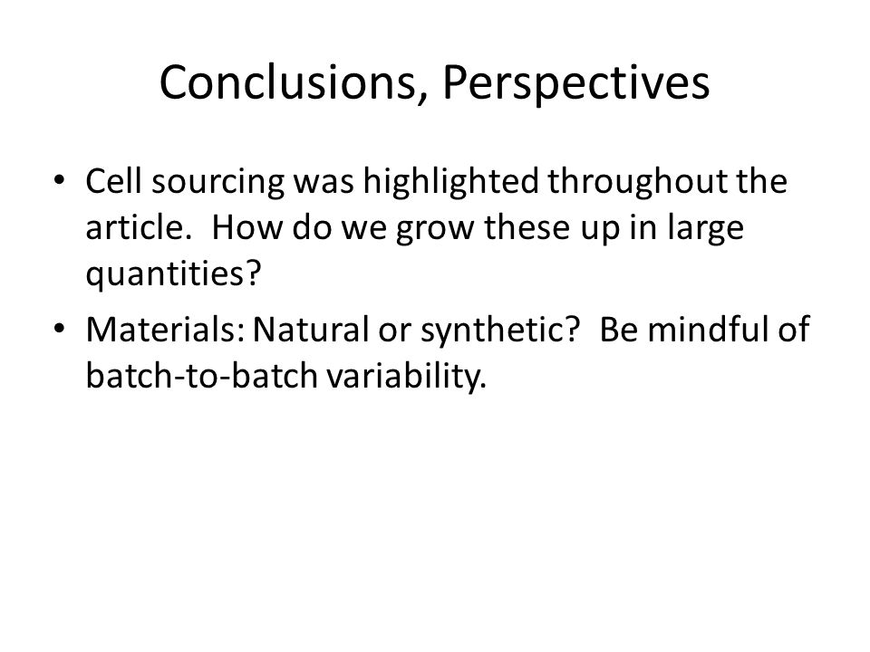 Conclusions, Perspectives Cell sourcing was highlighted throughout the article.