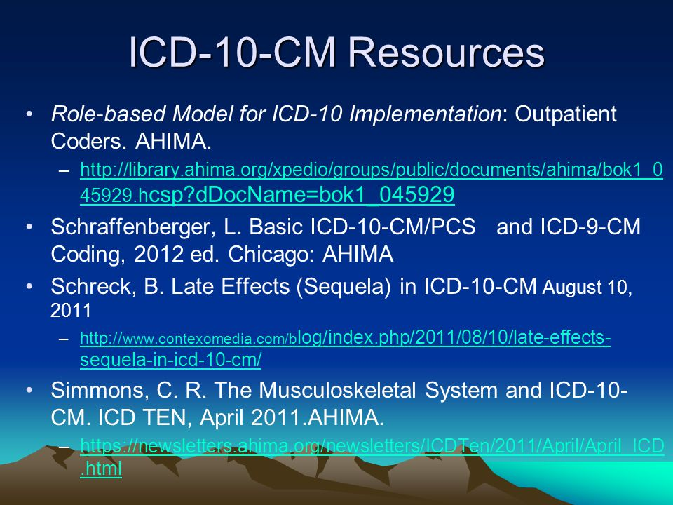 ICD-10-CM Resources Role-based Model for ICD-10 Implementation: Outpatient Coders.