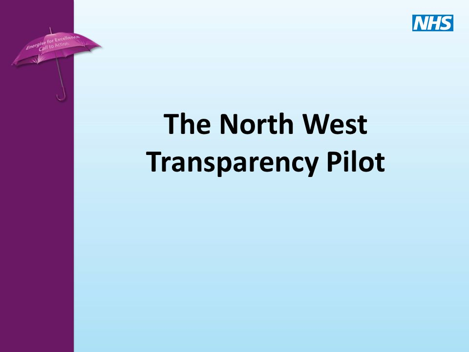 The North West Transparency Pilot