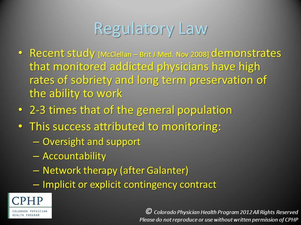 Regulatory Law Recent study [McClellan – Brit J Med.