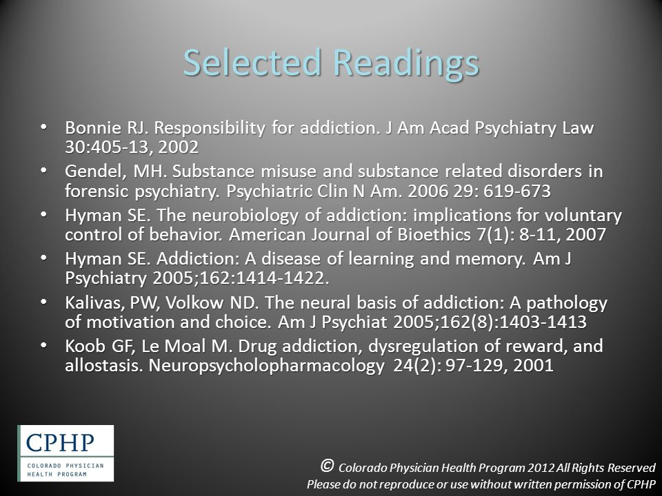 Selected Readings Bonnie RJ. Responsibility for addiction.