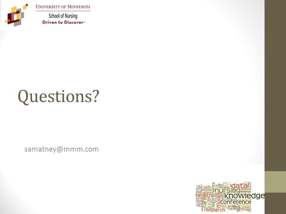 Questions? samatney@mmm.com