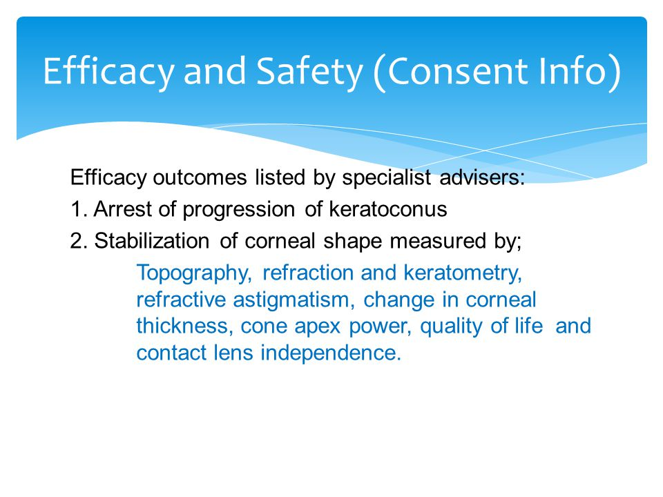 Efficacy outcomes listed by specialist advisers: 1.