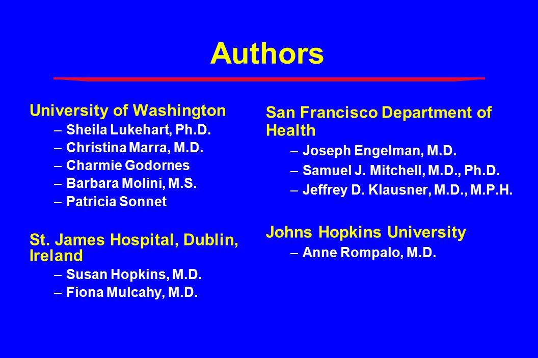 Authors University of Washington –Sheila Lukehart, Ph.D.