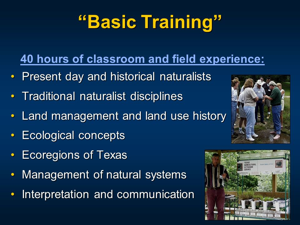 """Basic Training"" Present day and historical naturalistsPresent day and historical naturalists Traditional naturalist disciplinesTraditional naturalist"