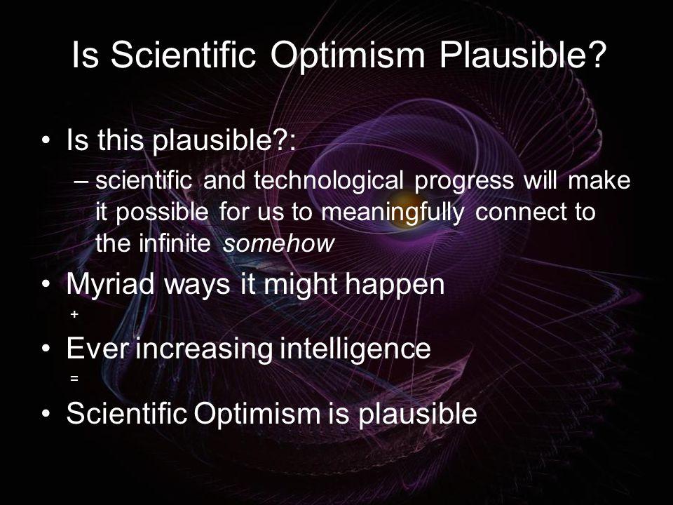 Is Scientific Optimism Plausible.