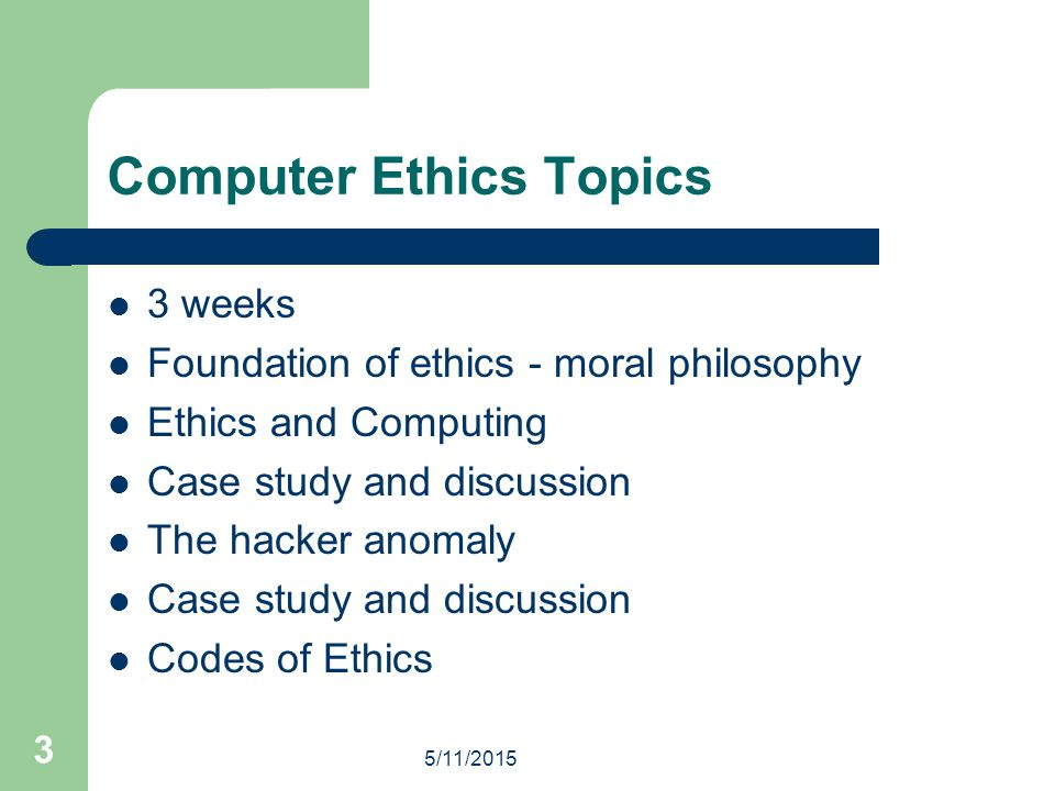 5/11/2015 4 Foundation of Ethics Philosophy; a system of beliefs allowing for alternative views of reality, meaning and understanding.