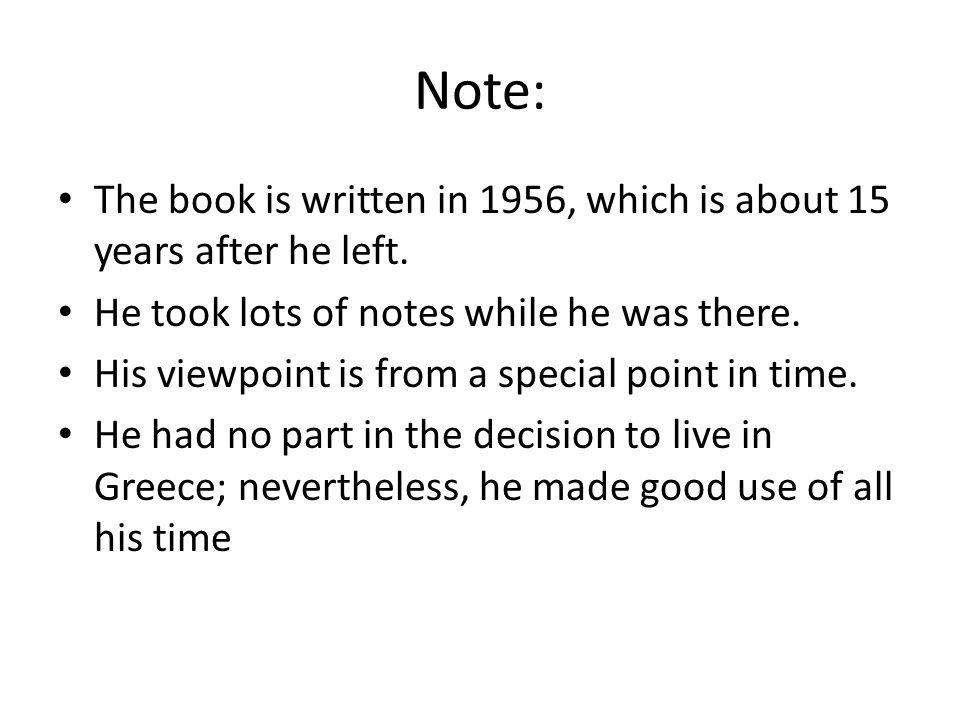Note: The book is written in 1956, which is about 15 years after he left.