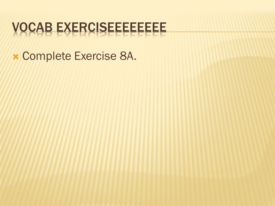  Complete Exercise 8A.