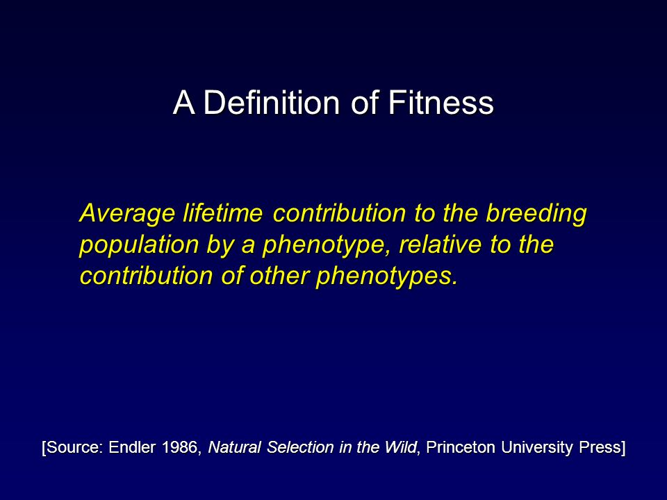 Average lifetime contribution to the breeding population by a phenotype, relative to the contribution of other phenotypes. A Definition of Fitness [So