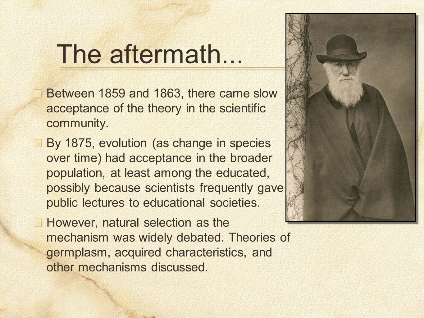 Between 1859 and 1863, there came slow acceptance of the theory in the scientific community.