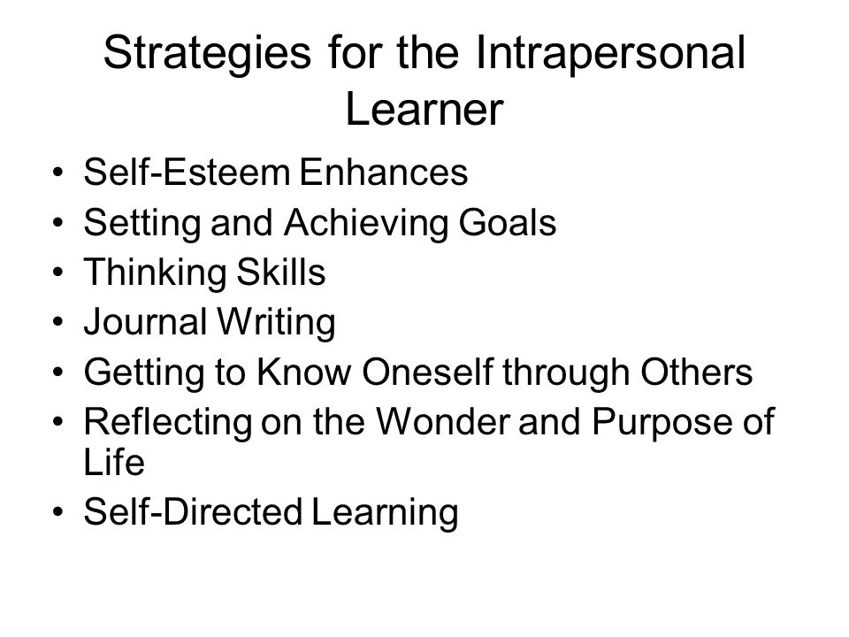 Strategies for the Interpersonal Learner Collaborative Learning Conflict Management Learning through Service Appreciating Differences Developing Multiple Perspectives Local and Global Problem-Solving