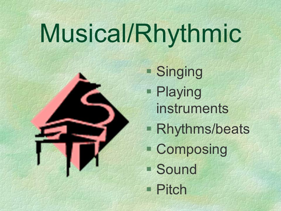 Musical/Rhythmic §S§Singing §P§Playing instruments §R§Rhythms/beats §C§Composing §S§Sound §P§Pitch