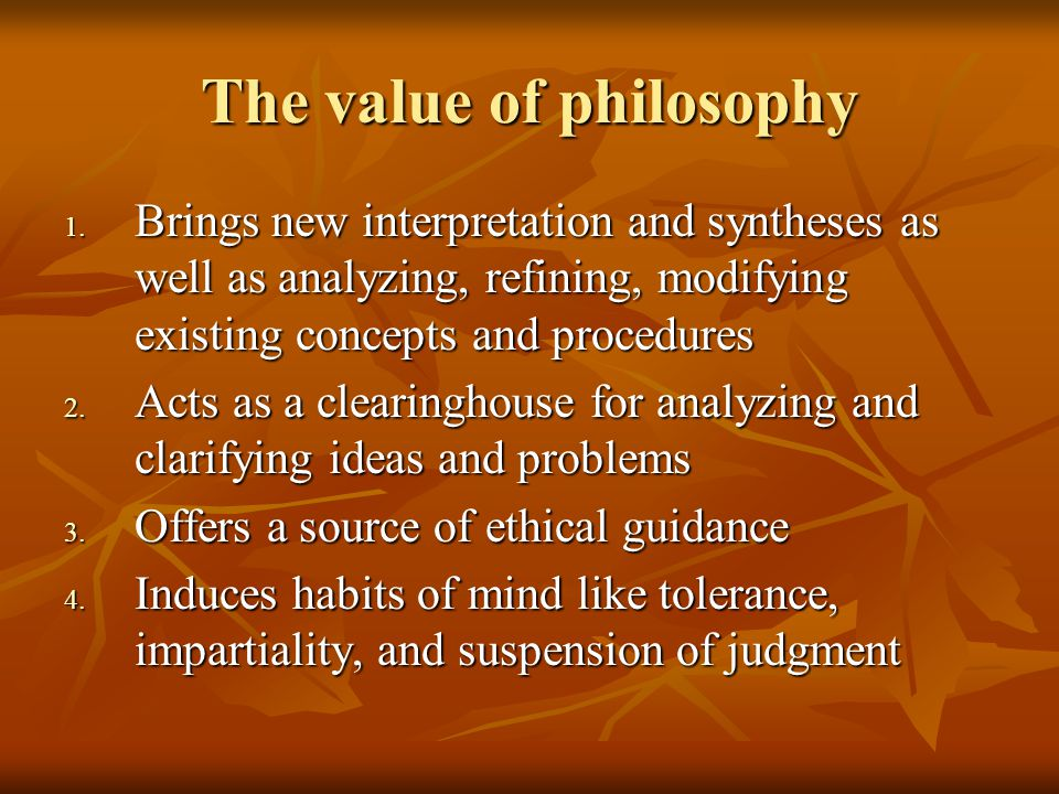 The value of philosophy 1.