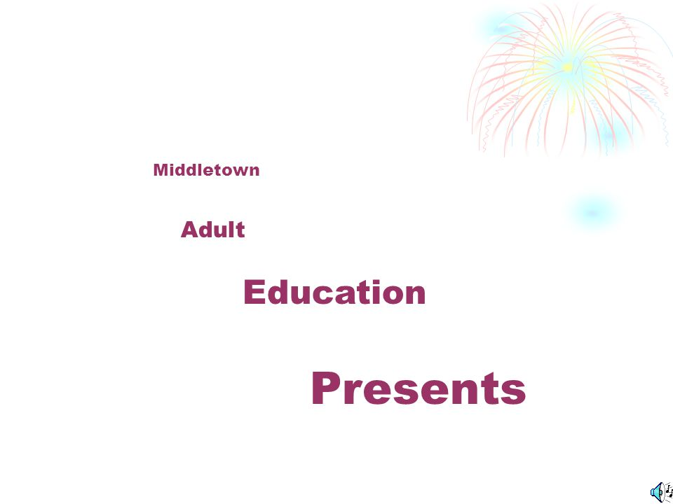 Middletown Adult Education Presents