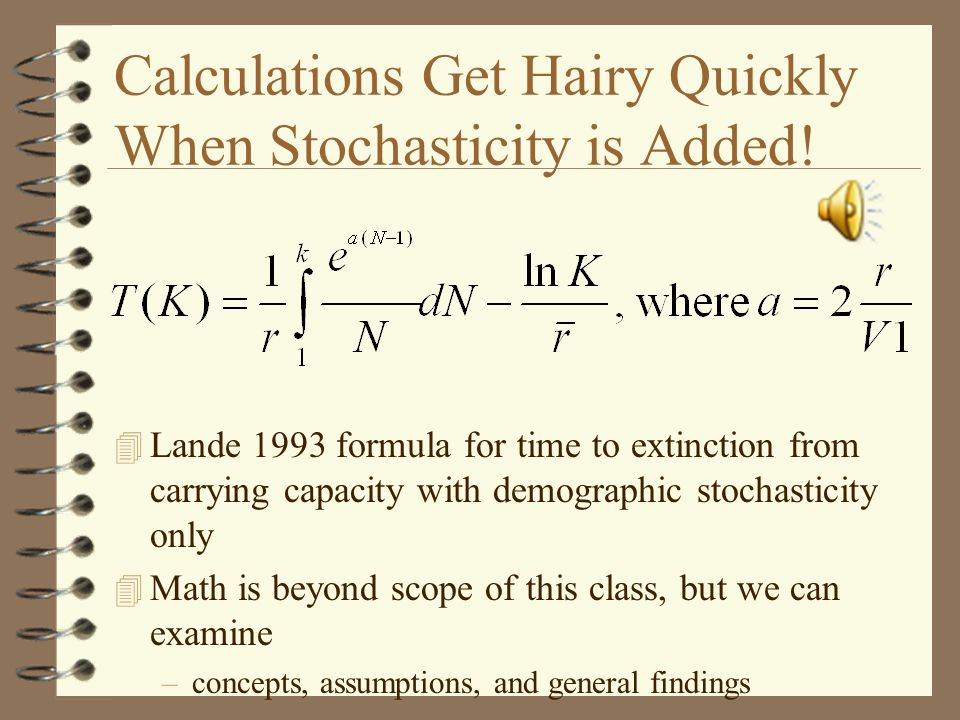 Calculations Get Hairy Quickly When Stochasticity is Added.