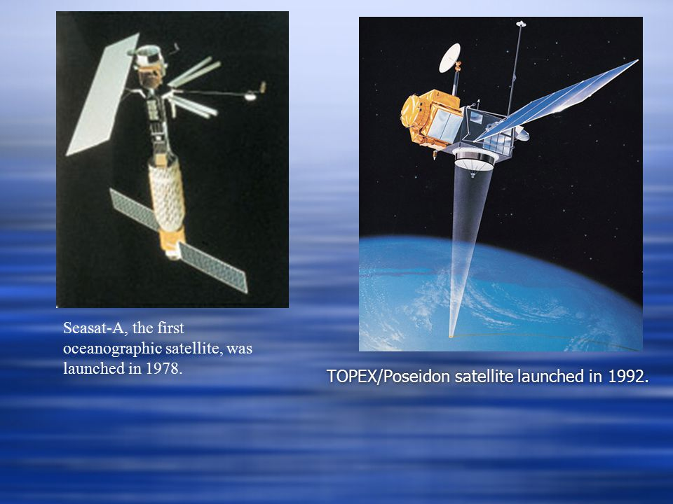 TOPEX/Poseidon satellite launched in 1992.