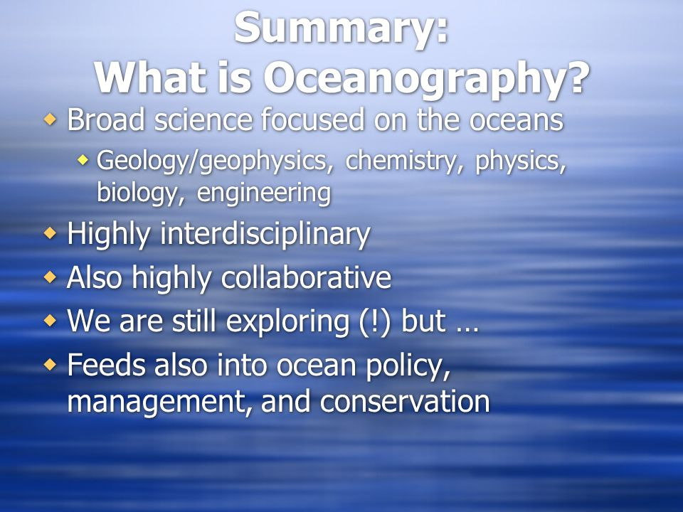 Summary: What is Oceanography.