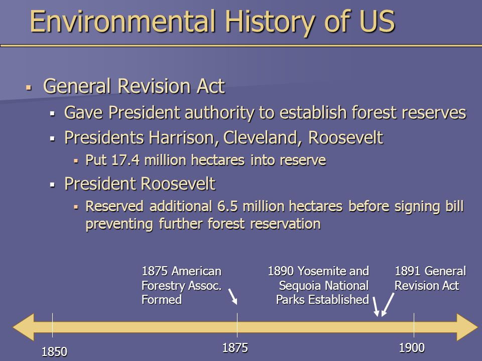 Environmental History of US  Utilitarian Conservationist  Value natural resources for their usefulness  Roosevelt  Biocentric Preservationist  Protect nature because all life deserves respect  John Muir (founded Sierra Club)  Fought for National Parks