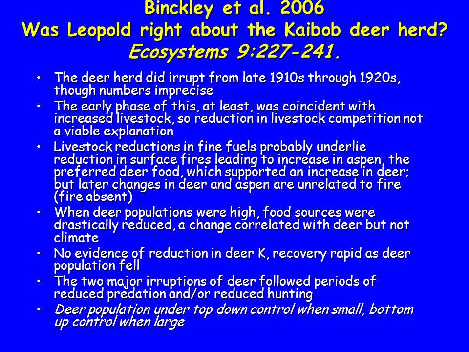 Binckley et al. 2006 Was Leopold right about the Kaibob deer herd.