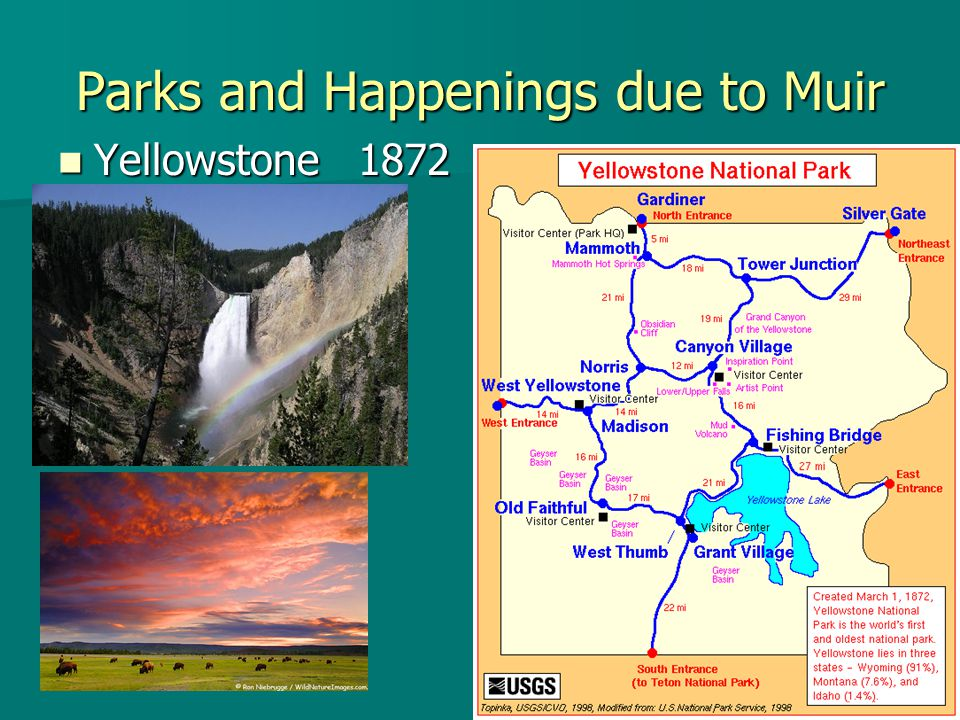 Parks and Happenings due to Muir Yellowstone 1872 Yellowstone 1872