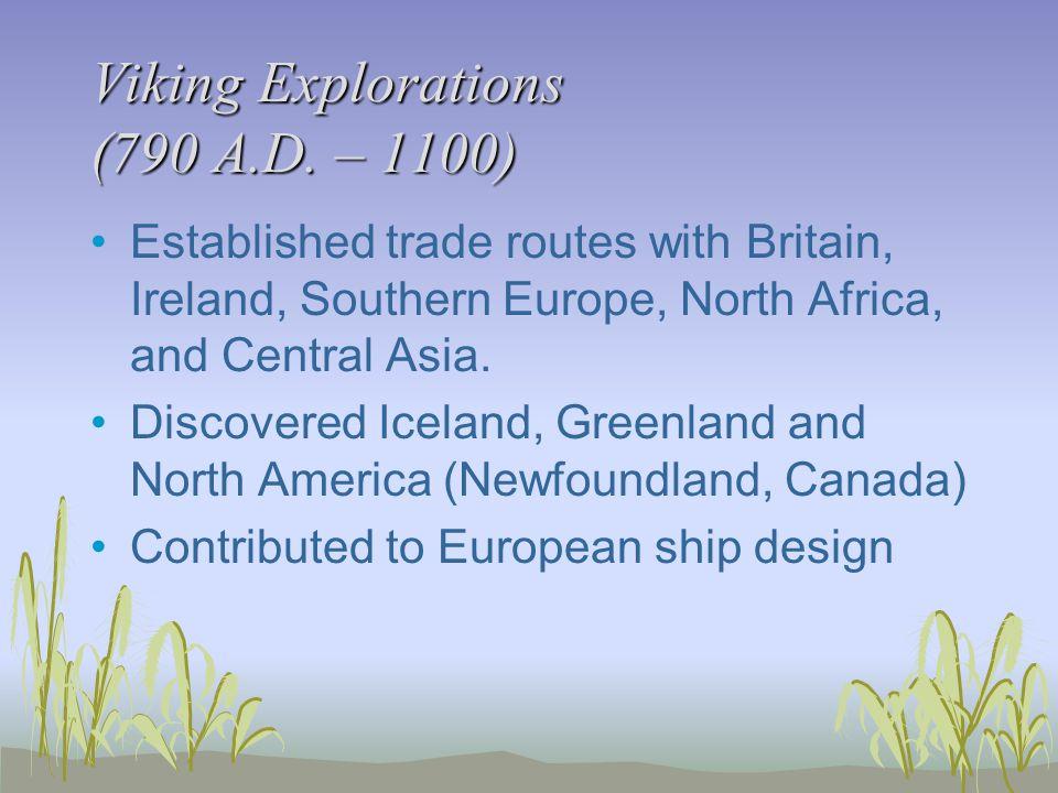 Viking Explorations (790 A.D.