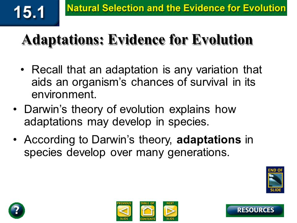 Section 15.1 Summary – pages 393-403 Darwin explains natural selection Over time, offspring with certain variations make up most of the population and