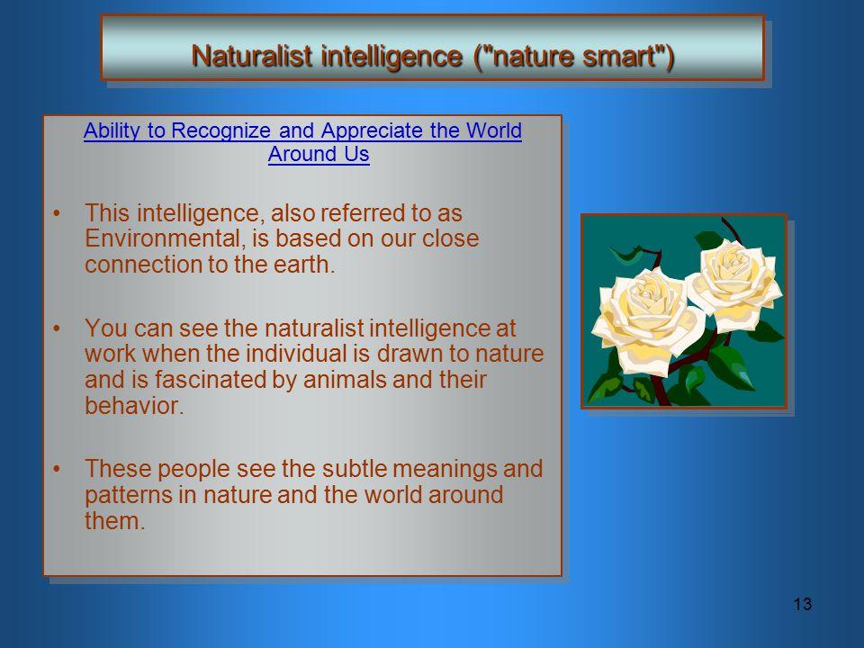 13 Naturalist intelligence (