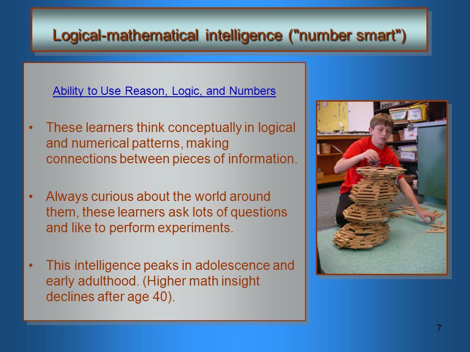 7 Logical-mathematical intelligence (
