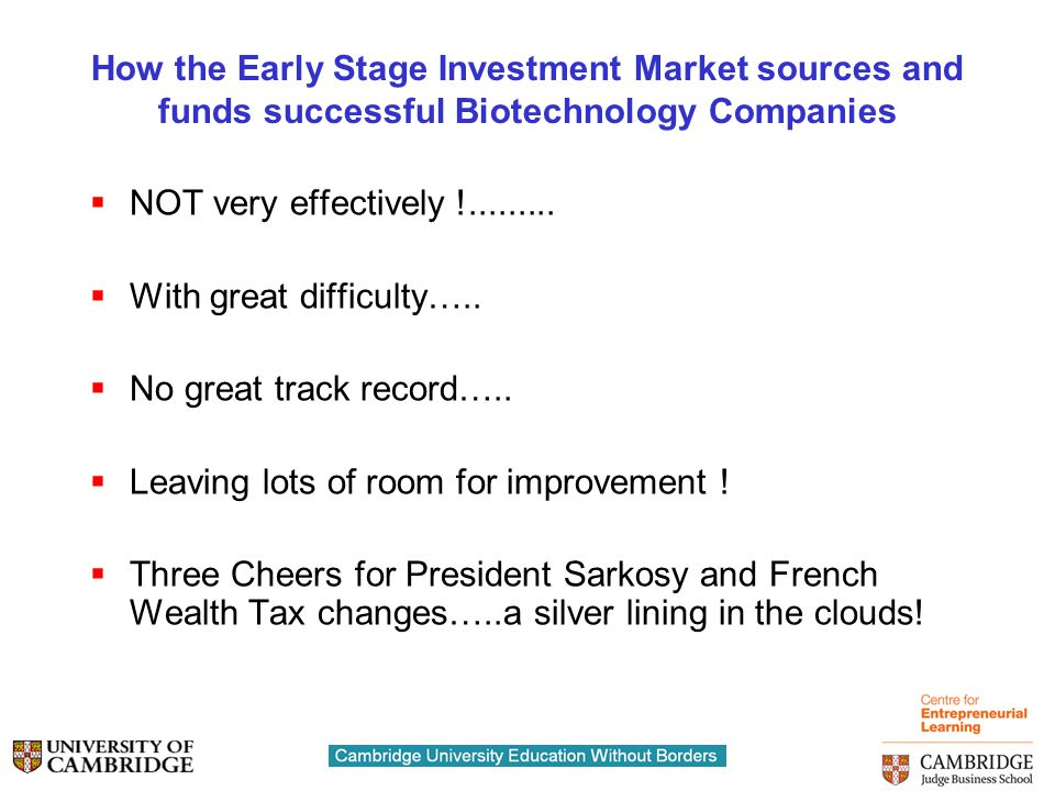How the Early Stage Investment Market sources and funds successful Biotechnology Companies  NOT very effectively !.........