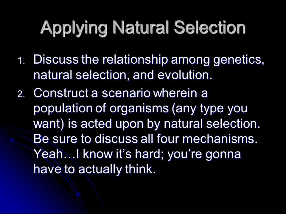 Applying Natural Selection 1.