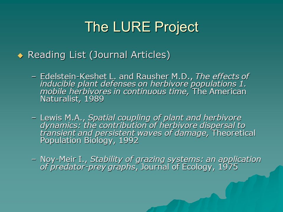 The LURE Project  Reading List (Journal Articles) –Edelstein-Keshet L.