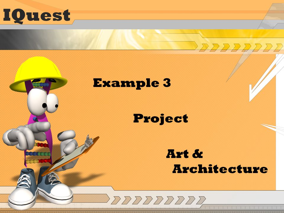 IQuest Example 3 Project Art & Architecture