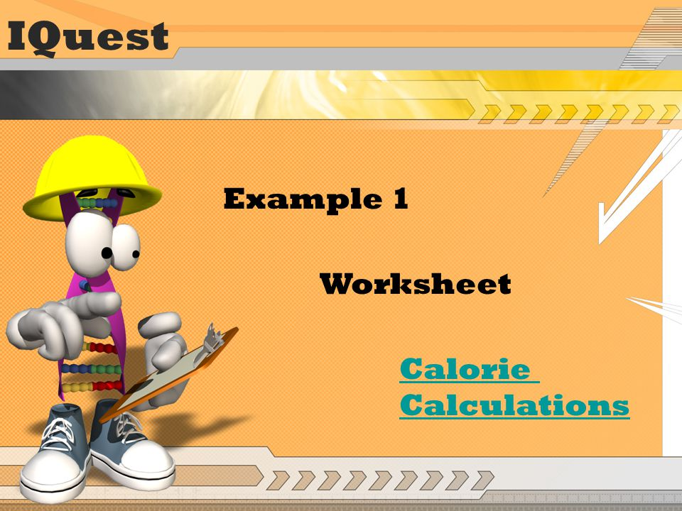 IQuest Example 1 Worksheet Calorie Calculations