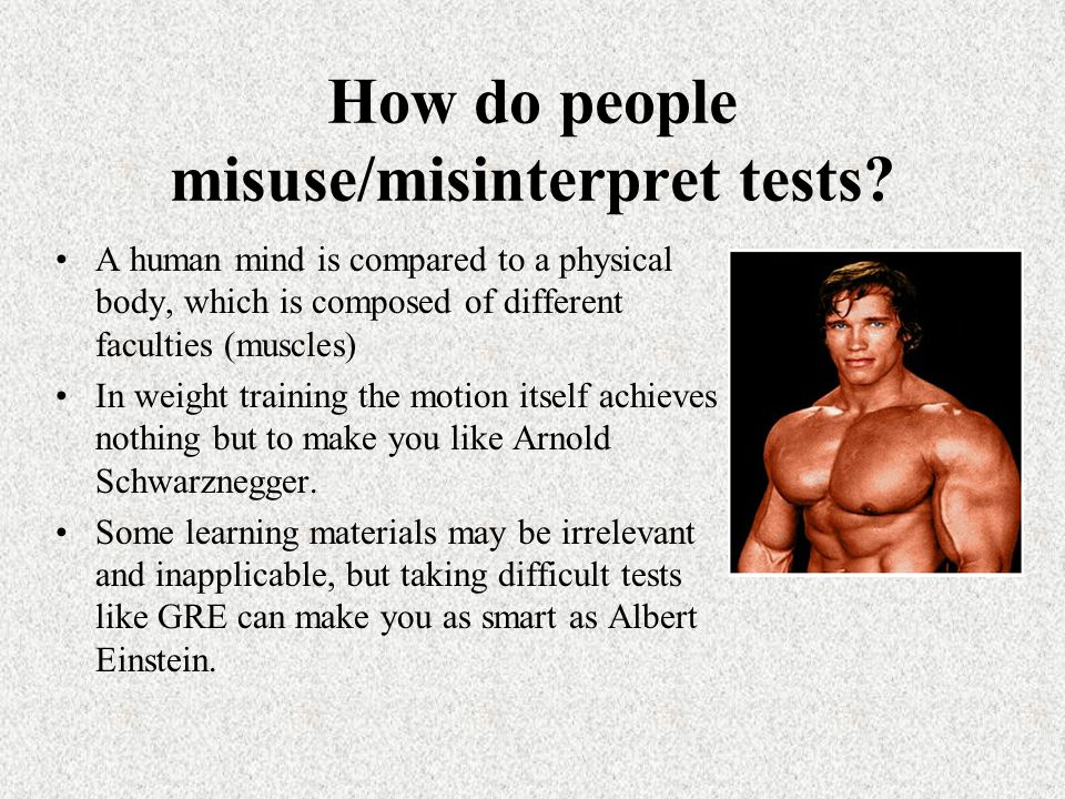 How do people misuse/misinterpret tests.