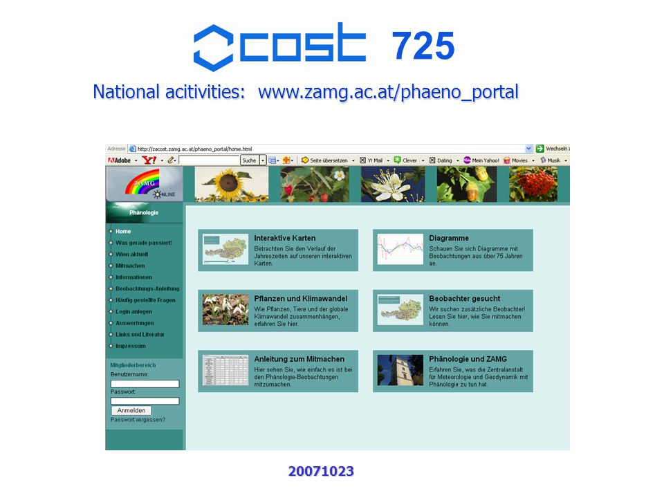 725 20071023 National acitivities: www.zamg.ac.at/phaeno_portal